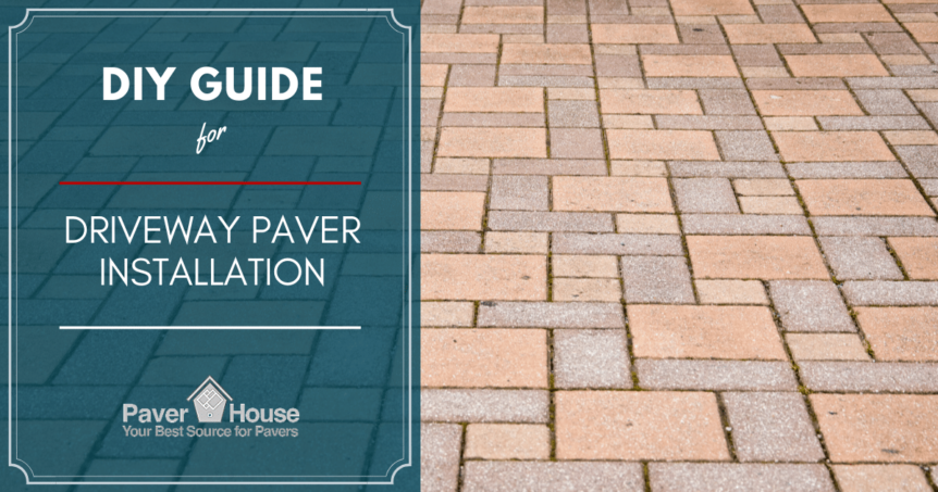How to Install Driveway Pavers